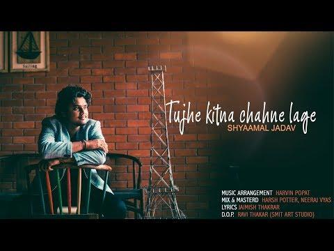 tujhe-kitna-chahne-lage-(reprise)-|-shyaamal-jadav-|-arijit-singh-|-kabir-singh