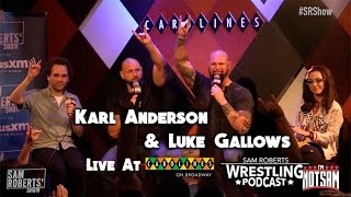 Luke Gallows & Karl Anderson - Live w Sam Roberts - Bullet Club, The Fink, etc
