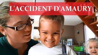 ❥ 223 - L'ACCIDENT D'AMAURY - [ VLOG FAMILLE ] - MA VIE DE MAMAN