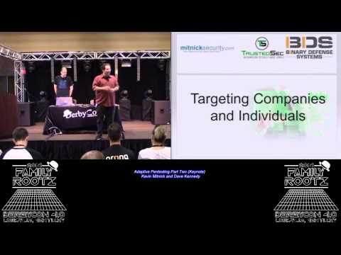 t103 Adaptive Pentesting Part Two Keynote Kevin Mitnick and Dave Kennedy