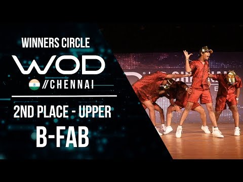 B FAB | 2nd Place Upper | Winner Circle | World of Dance Chennai Qualifier 17  | #WODCHE17