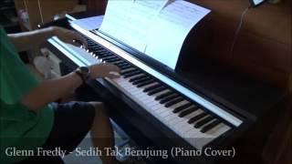 Video Glenn Fredly - Sedih Tak Berujung (Piano Cover) download MP3, 3GP, MP4, WEBM, AVI, FLV Juli 2018