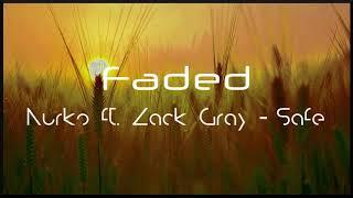 [Slowed Down] Nurko ft. Zack Gray - Safe