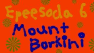 "Tooly: I am King [Season #1, Episode #6] ""Mount Borkini"" in 4k (HD)"