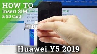 How to Insert Nano SIM into HUAWEI Y5 2019 - Install Micro SD Card