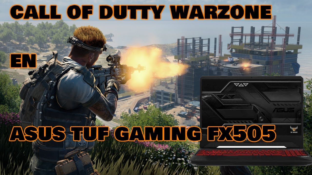 Call Of Dutty Warzone En Una Laptop Sera Posible (COD Warzone En Asus TUF Gaming Fx505DT)