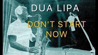 Baixar DUA LIPA - Don't Start Now - Saxophone Cover