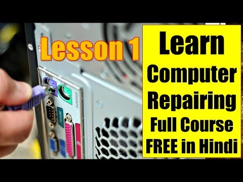 computer repair course in Hindi  | Full course for FREE 2018 |computer repair training |