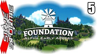 Foundation Alpha Early Access Ep 5 - A Few Issues [Gameplay / Let
