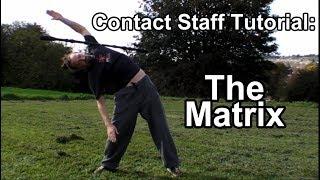 Contact Staff Tutorial: The Matrix