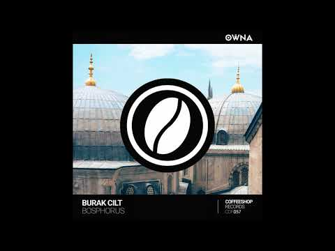 Burak Cilt - Bosphorus (Original Mix)