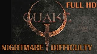Quake - Full Game Walkthrough  【No Deaths】
