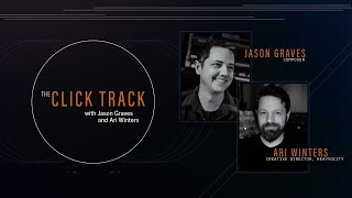 Loops: Are They Cheating? | The Click Track with Jason Graves \u0026 Ari Winters (Podcast): Episode 1