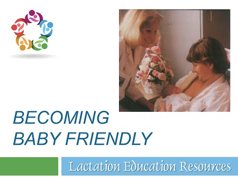 Becoming Baby Friendly - Overview for Hospital Staff