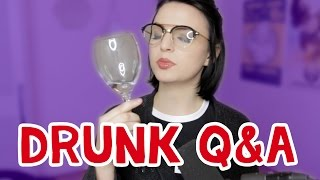 HOW TO QUEEF (drunk Q&A)