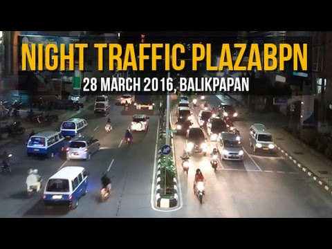 [Balikpapan] : Night Traffic @ Plaza Balikpapan