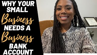 This is Why  You NEED A Business Bank Account for Your Small Business