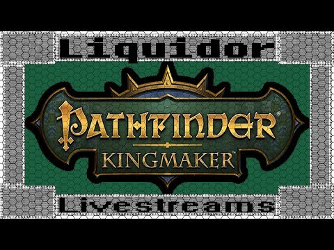 [041] Outpost Recovery |Pathfinder: Kingmaker| Livestream |