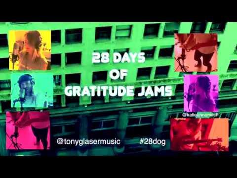 Day 2 - 28 Days of Gratitude Jams