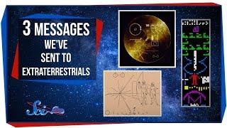 3 Messages We've Sent to Extraterrestrials
