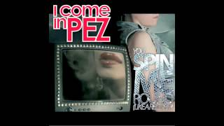 i come in PEZ - You Spin Me Round (Like a Record) (Audio)