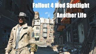 Fallout 4 Mod Spotlight #1: Another Life - Alternative Start