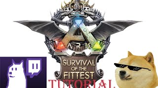 ARK (how to get Survival of the fittest tutorial)