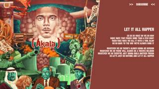 Akala - Let It All Happen - ( lyric video )
