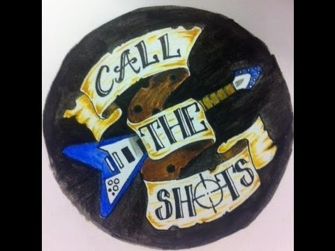 Call the Shots - Demo CD 2013