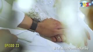 Lelaki Itu Pemilik Hatiku episode 23 - AKASIA TV3 YouTube Videos