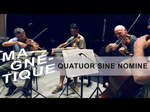 """Le Quatuor Sine Nomine live dans """"Magnétique"""" (30 août 2019, RTS Espace 2)"""