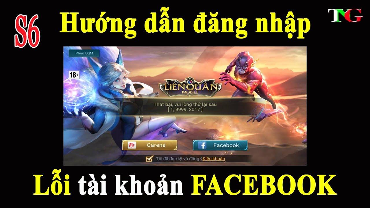 Liên quân mobile Hướng dẫn Đăng nhập tài khoản facebook vào game   Lỗi đăng nhập không thành công
