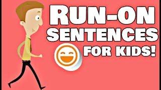 Run-on Sentences for Kids   Video Lesson
