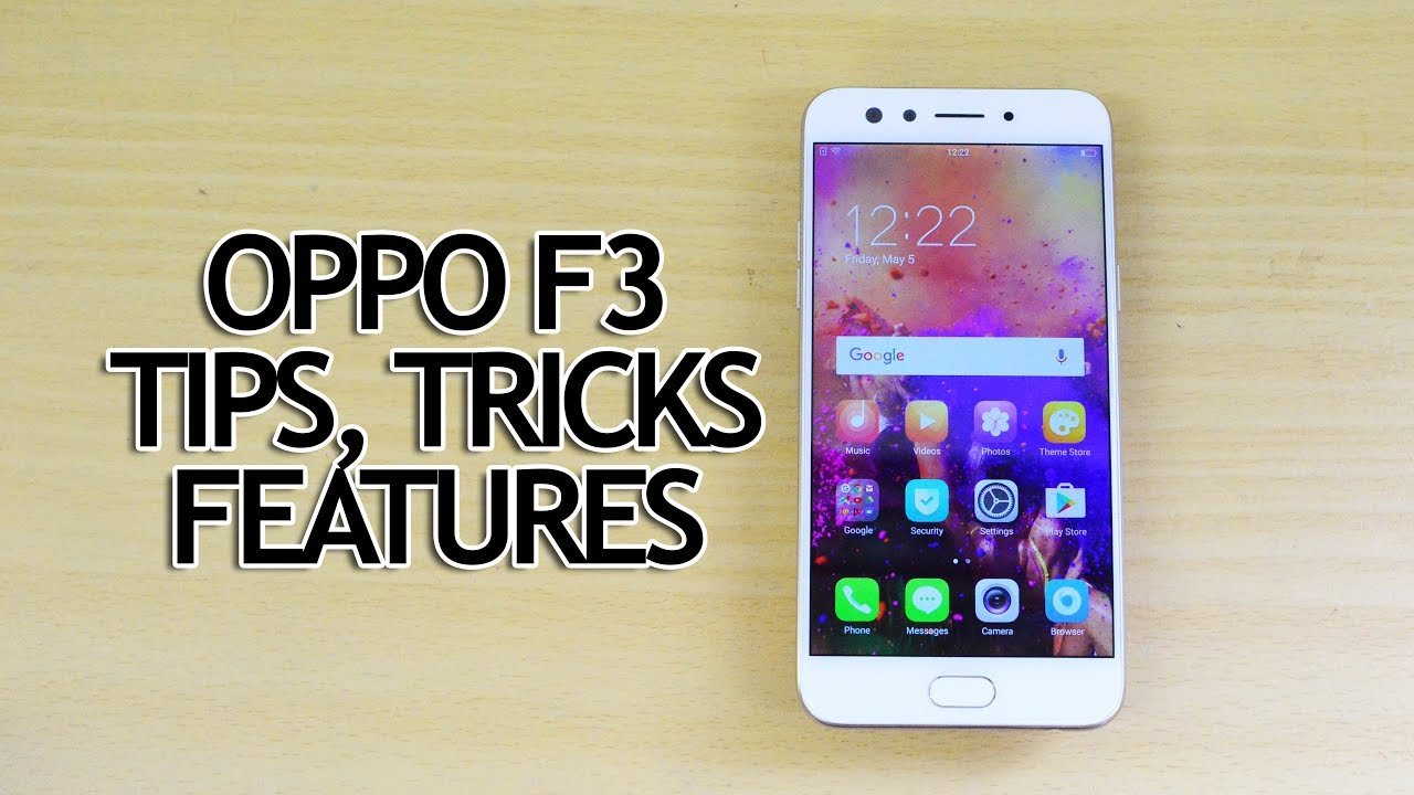 Oppo F3 Tips, Tricks and Features (Color OS)