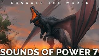 Video Conquer The World - Epic Background Music - Sounds Of Power 7 download MP3, 3GP, MP4, WEBM, AVI, FLV September 2018