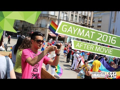 GAYMAT 2016 -  Luxembourg Pride Aftermovie