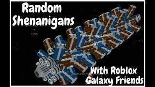 Roblox Galaxy - Random Shenanigans with my galaxy friends