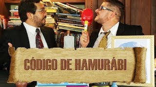 FATOS HISTÉRICOS # 10 - CÓDIGO DE HAMURÁBI