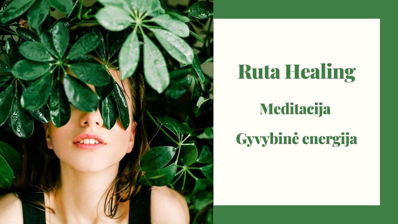 Ruta Healing meditacija | Reiki | Gyvybinė energija