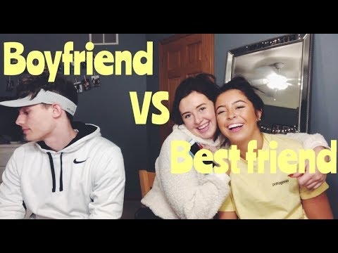 BOYFRIEND VS BEST FRIEND   Kenna & Renee