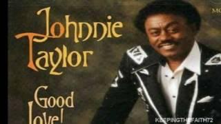 Johnnie Taylor - Testify I Wonna ....