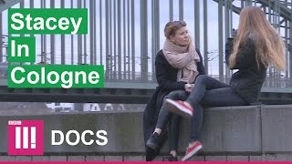 Cologne Sex Attacks   Stacey Dooley Investigates