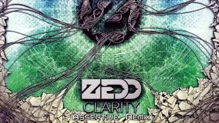 Zedd (feat. Foxes) - Clarity (Assertive Remix)