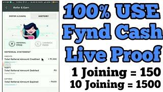 Fynd Referral Cash 100% USE Live Proof &  Joining Bonus 100 Ruppes Referral Bonus 150 Ruppes_Hindi