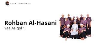 ROHBAN AL HASANI : YA 'ASIQOL 1 - ALBUM 1