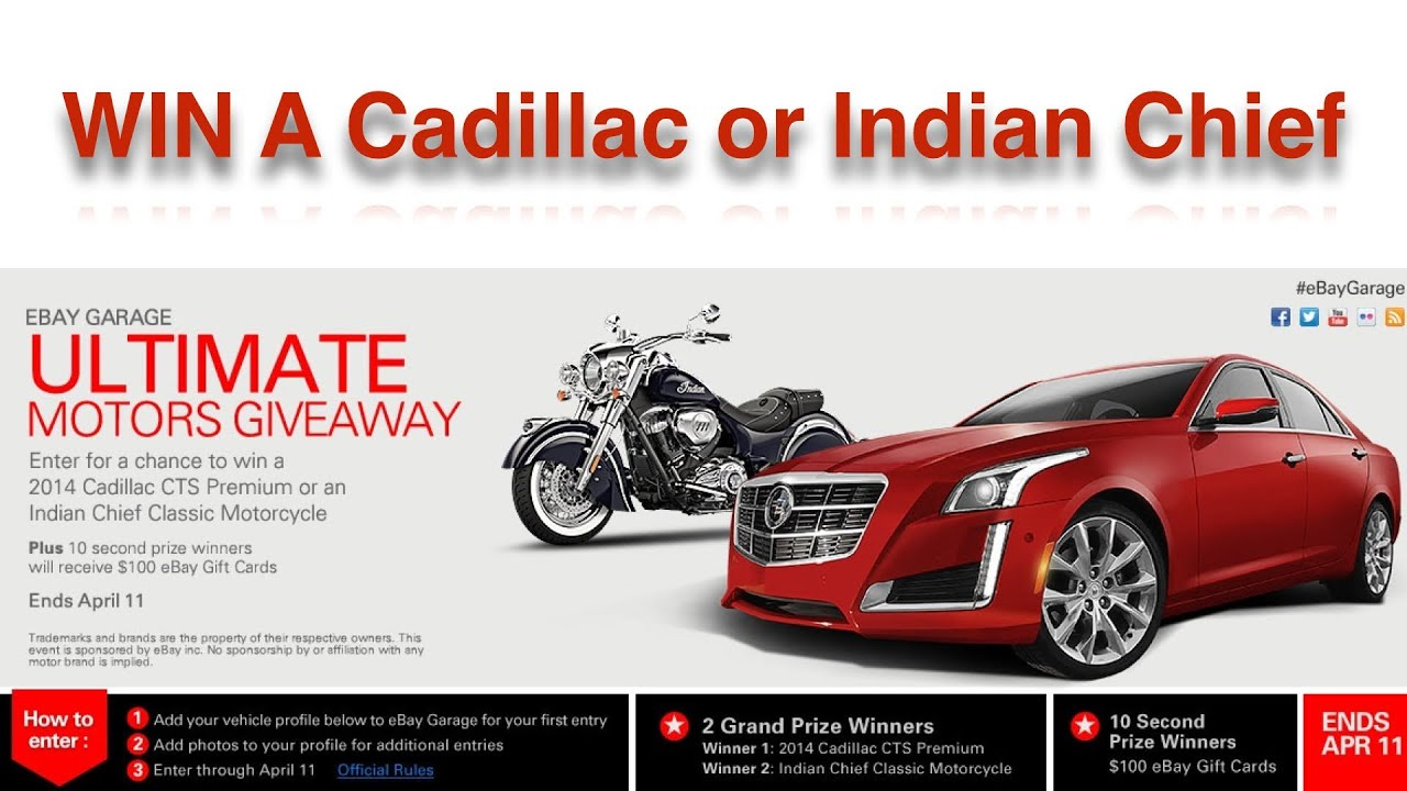 Ebay Car Giveaway Win A Cadillac or Indian Chief Motorcycle