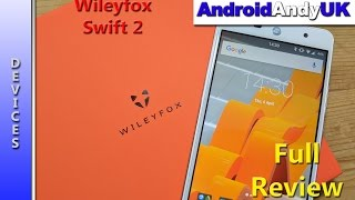Wileyfox Swift 2 Full Review