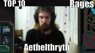 TOP 10 Рейджове на Aethelthryth/TOP 10 Rages Aethelthryth