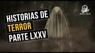 HISTORIAS DE TERROR LXXV (RECOPILACIÓN DE RELATOS DE HORROR)