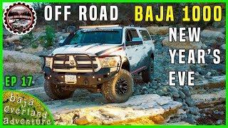 Ram 1500 Off Road at Baja 1000 on New Year Eve in Baja Mexico   EP17   Baja California Overland